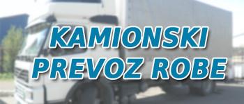 Kamionski prevoz i prevoznici sa kamionima razne nosivosti i namene za prevoz svih vrsta tereta sa i bez utovarne rampe.
