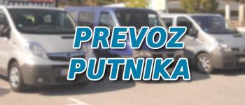 Prevoz putnika kombi i autobuski prevoznici za sve relacije, organizovane grupe, prevoz do aerodroma.